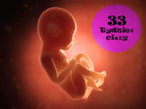 33 tydzień ciąży